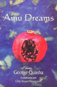 AINU DREAMS (Barrytown) by  Chic  George; Hasegawa - Paperback - from buyhereforbestdeals and Biblio.co.uk