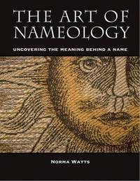 The Art of Nameology: Uncovering the Meaning Behind Your Name