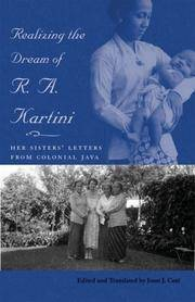 Realizing the Dream of R. A. Kartini: Her Sister's Letters from Colonial Java (Ohio RIS...