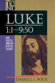 image of Luke 1:1-9:50 (Baker Exegetical Commentary on the New Testament)