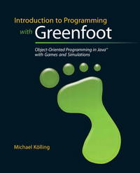 Introduction to Programming with Greenfoot: Object-Oriented Programming in Java with Games and...