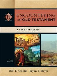 image of Encountering the Old Testament: A Christian Survey (Encountering Biblical Studies)