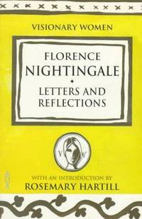 Florence Nightingale : Letters and Reflections