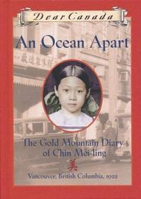 An Ocean Apart : The Gold Mountain Diary of Chin Mei-Ling