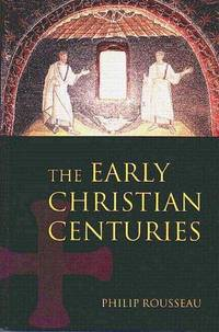 EARLY CHRISTIAN CENTURIES