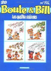Les Quatre Saisons. Boule Et Bill No. 28