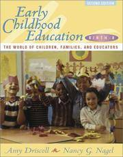 Early Childhood Education, Birth-8: The World of Children, Families, and Educators (2nd Edition) by  Nancy G  Amy; Nagel - Hardcover - 2001-07-30 - from Universal Textbook (SKU: PART001006)