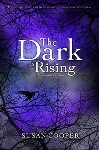 image of The Dark Is Rising: The Complete Sequence (The Dark Is Rising Sequence)