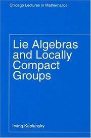 Lie Algebras and Locally Compact Groups (Chicago Lectures in Mathematics).
