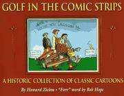 Golf in the Comic Strips: A Historic Collection of Classic Cartoons