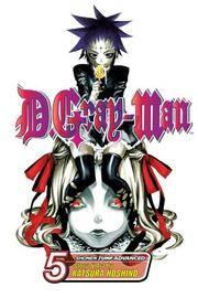 Dgray-Man Vol 5