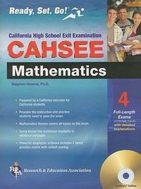 CAHSEE Mathematics Test w/ TestWare (REA): Ready, Set, Go! Calif. High School Exit Exam -...