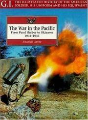 G.I. series #  6  - THE WAR IN THE PACIFIC : From Pearl Harbor to Okinawa, 1941 - 1945