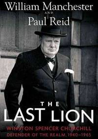 image of The Last Lion: Winston Spencer Churchill, Defender of the Realm, 1940�1965: Vol 3