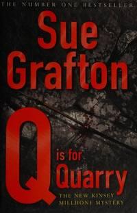 Q is for Quarry [Paperback] Grafton, Sue