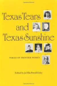 Texas Tears and Texas Sunshine: Voices of Frontier Women
