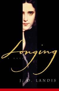 Longing / The Taking  (two original J.D. Landis volumes sold together)