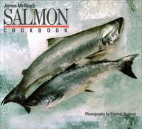James McNair's Salmon Cookbook by  James McNair - Paperback - from Better World Books  and Biblio.com