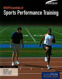 NASM Essentials of Sports Performance Training: First Edition Revised