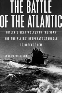 THE BATTLE OF THE ATLANTIC - Hitler's Gray Wolves of the Sea and the Allies Desperate...