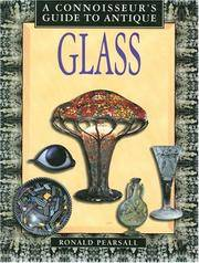 Connoisseur's Guide To Antique Glass