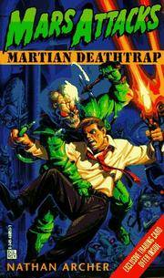 Martian Deathtrap - Mars Attacks by  Nathan Archer - Paperback - First Edition; First Printing - 1996 - from Ravenswood Books and Biblio.co.uk