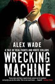 Wrecking Machine
