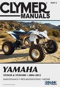 Yamaha YFZ450 & YFZ450R 2004-2013 (Clymer Motorcycle Repair)