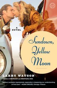image of Sundown, Yellow Moon: A Novel