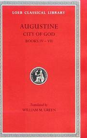 Augustine: City of God, Volume II, Books 4-7 (Loeb Classical Library No. 412) by Augustine - Hardcover - from Bonita (SKU: 0674994531)