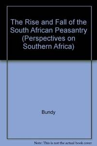 The Rise & Fall of the South African Peasantry