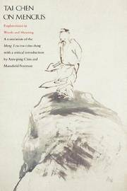 Tai Chen On Mencius : Explorations in Words and Meaning - a Translation of the Meng Tzu-i...