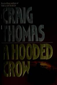 A Hooded Crow : A Novel