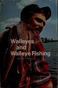 Walleyes and Walleye Fishing