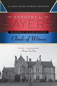 image of Clouds of Witness: A Lord Peter Wimsey Mystery