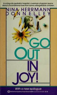 GO OUT IN JOY! (Reissue) by Donnelley, Nina Hermann