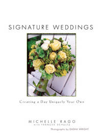 Signature Weddings Creating a Day Uniquely Your Own
