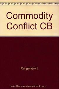 Commodity conflict: the political economy of international commodity negotiations