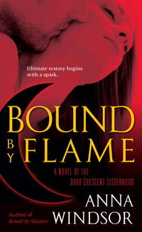 Bound by Flame (The Dark Crescent Sisterhood)