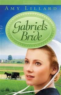 Gabriel?s Bride (A Clover Ridge Novel)