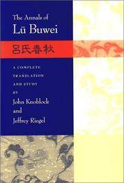 The Annals of Lü Buwei. A Complete Translation and Study by John Knoblock and Jeffrey Riegel