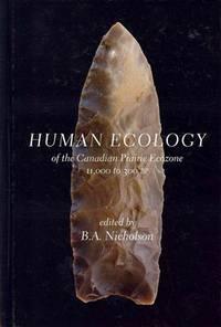 Human Ecology of the Canadian Prairie Ecozone