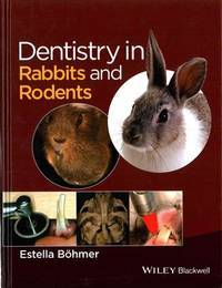Dentistry In Rabbits And Rodents (Hb 2015)