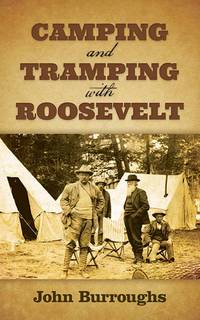 Camping  Tramping With Roosevelt