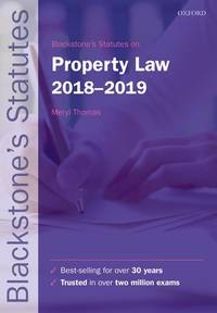 Blackstone's Statutes on Property Law 2018-2019 (Blackstone's Statute Series) by  M Thomas - Paperback - 2018 - from Anybook Ltd (SKU: 6246889)
