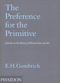 image of Preference for the primitive, the