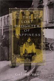 The Lost Daughter of Happiness A Novel