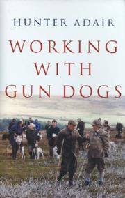Working with Gun Dogs