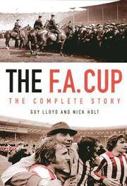 F. A. Cup : The Complete Story