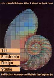 The Electronic Design Studio: Architectural Education in the Computer Era